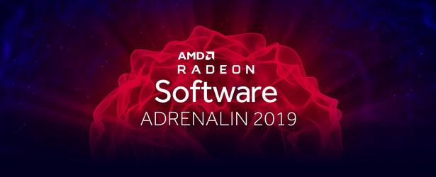 AMD releases Radeon Software Adrenalin 2019 Edition
