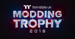 Announcing the Thermaltake UK Modding Trophy 2018